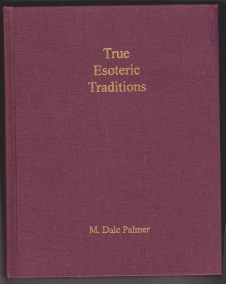 Image for True Esoteric Traditions :  A Search for the Source of Western Cultural Values